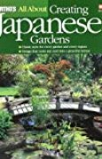 All About Creating Japanese Gardens (Ortho's All About Gardening)