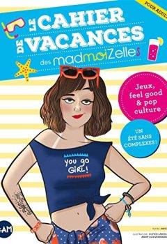 Livres Couvertures de Le Cahier de vacances des MadmoiZelles - édition 2018