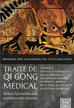Livres Couvertures de Traité de Qi Gong médical selon la médecine traditionnelle chinoise T4