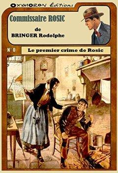 Le premier crime de Rosic de Indie Author