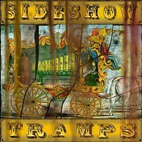 Sideshow Tramps, Revelator