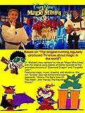 Magic Mike's Castle: Season 4-The Webseries