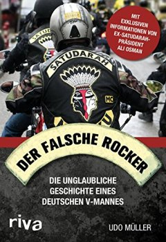 Buchdeckel von Der falsche Rocker: Die unglaubliche Geschichte eines deutschen V-Manns