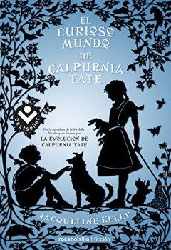 Portada del libro deEl curioso mundo de Calpurnia Tate (Best seller / Ficción)