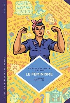 Livres Couvertures de La petite Bédéthèque des Savoirs - Tome 11 - Le féminisme. En 7 slogans et citations.