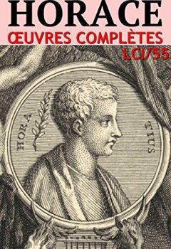 Horace - Oeuvres Complètes LCI/55 de Indie Author