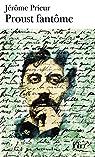 Proust fantôme