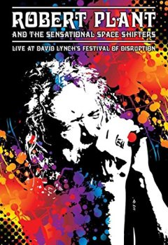 Livres Couvertures de Robert Plant and The Sensational Space Shifters - Live at David Lynch's Festival of Disruption