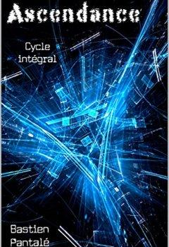 Livres Couvertures de Ascendance: cycle intégral (tomes 1, 2, 3)