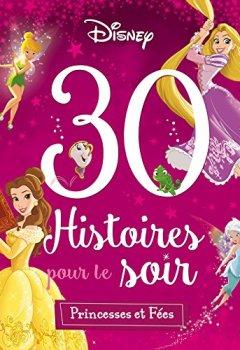 Livres Couvertures de Princesses et Fées, 30 HISTOIRES POUR LE SOIR