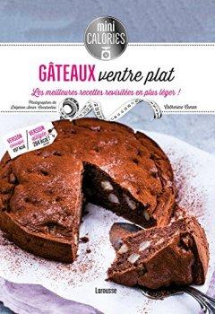 Livres Couvertures de Gâteaux ventre plat: Les meilleures recettes revisitées en plus léger !