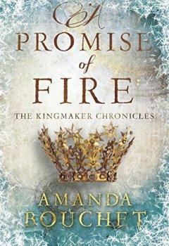 Livres Couvertures de A Promise of Fire (The Kingmaker Trilogy)