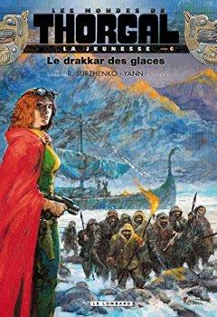 Livres Couvertures de La Jeunesse de Thorgal - tome 6 - Le drakkar des glaces