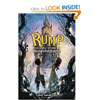Book Review of Rump: The True Story of Rumpelstiltskin by Liesl Shurtliff