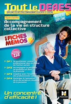 Livres Couvertures de Tout le DEAES - Accompagnement de la vie en structure collective