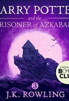 Livres Couvertures de Harry Potter and the Prisoner of Azkaban, Book 3