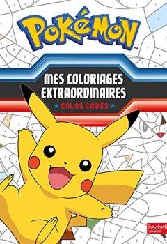 Livres Couvertures de Pokémon / Mes coloriages extraordinaires - Colos codés