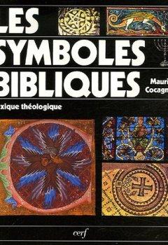 Livres Couvertures de Les symboles bibliques : Lexique théologique