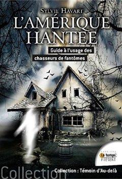 Livres Couvertures de L'Amérique hantée - Guide à l'usage des chasseurs de fantômes