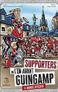 Supporters de l'En Avant de Guingamp : Le manuel officieux !