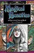 Magical Beauties: A Captivating Coloring Book