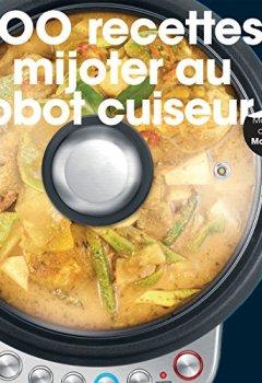 Livres Couvertures de 200 recettes à mijoter au robot cuiseur