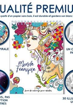 Livres Couvertures de Coloriage Adulte Féerique Anti-Stress: Le Premier Cahier de Coloriage pour Adulte à Spirale et Papier Artiste par Colorya