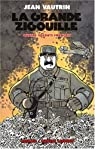 Quatre soldats français, Tome 3 : La grande zigouille
