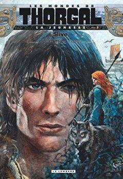Livres Couvertures de La Jeunesse de Thorgal - tome 5 - Slive