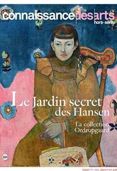 Livres Couvertures de Le jardin secret des Hansen La collection Ordrupgaard