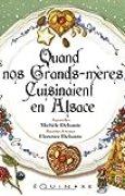 Quand nos grands-mères cuisinaient en Alsace
