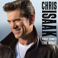 Chris Isaak-First Comes The Night-DELUXE EDITION-CD-FLAC-2015-NBFLAC