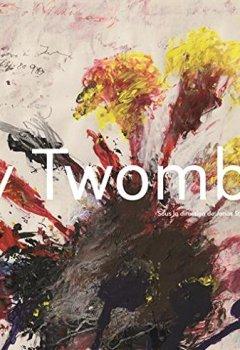 Livres Couvertures de Cy Twombly | le catalogue de l'exposition