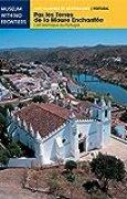 Par les Terres de la Maure Enchantée. L'art islamique au Portugal