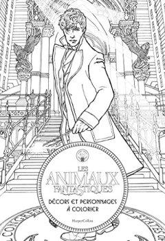 Livres Couvertures de Les Animaux Fantastiques : Décors et personnages à colorier