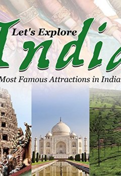 Livres Couvertures de Let's Explore India (Most Famous Attractions in India): India Travel Guide