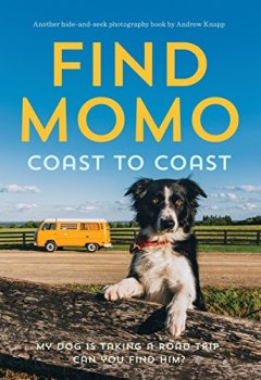 Livres Couvertures de Find Momo Coast to Coast: A Photography Book.