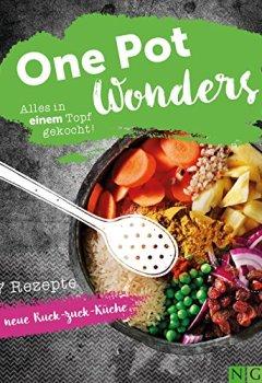 Buchdeckel von One Pot Wonders: Alles in einem Topf gekocht