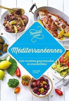 Livres Couvertures de Méditerranée 100 recettes gourmandes et ensoleillées