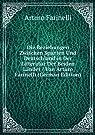 Die Beziehungen Zwischen Spanien Und Deutschland in Der Litteratur Der Beiden LÃ?nder / Von Arturo Farinelli (German Edition)