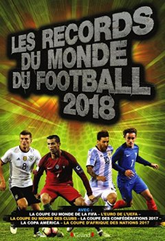 Livres Couvertures de Les Records du monde du football 2018