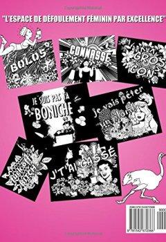 Livres Couvertures de Défouloir Pour Femmes: Le Premier Livre De Coloriage Adulte Antistress Vulgaire 100% Réservé Aux Filles En Colère.