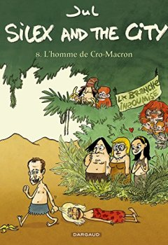 Livres Couvertures de Silex and the city - tome 8 - L'Homme de Cro-Macron