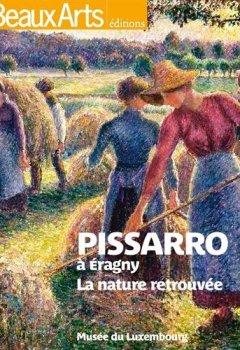 Livres Couvertures de Pissaro à Eragny : La nature retrouvée