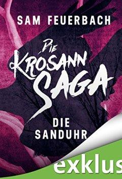 Buchdeckel von Die Sanduhr (Die Krosann-Saga - Lehrjahre 3)