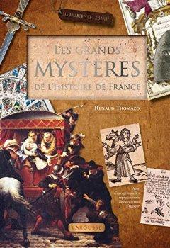 Livres Couvertures de Les grands mystères de l'Histoire de France