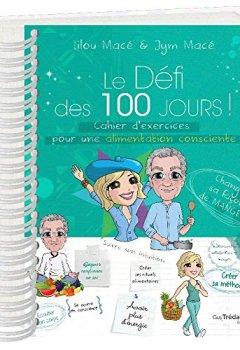Livres Couvertures de Le Défi des 100 jours ! Cahier d'exercices pour une alimentation consciente