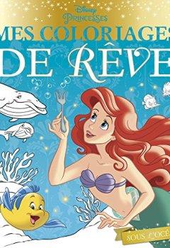 Livres Couvertures de Sous l'océan : Mes coloriages de rêves