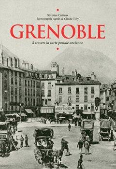 Livres Couvertures de Grenoble à travers la carte postale ancienne
