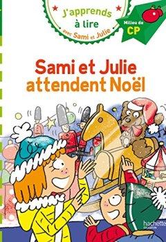 Livres Couvertures de Sami et Julie CP Niveau 2 attendent Noël